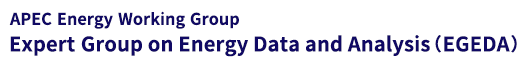 APEC Energy Working Group Expert Group on Energy Data and Analysis (EGEDA)